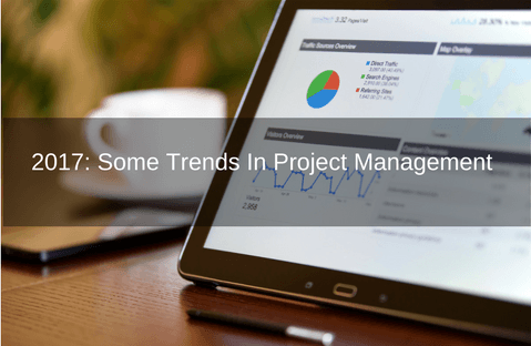 2017: Project Management Trends To Watch For
