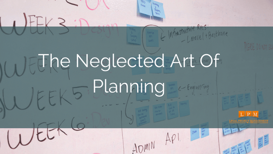 The Neglected Art Of Planning V1