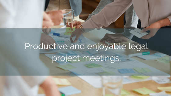 Productive And Enjoyable Legal Project Meetings 1