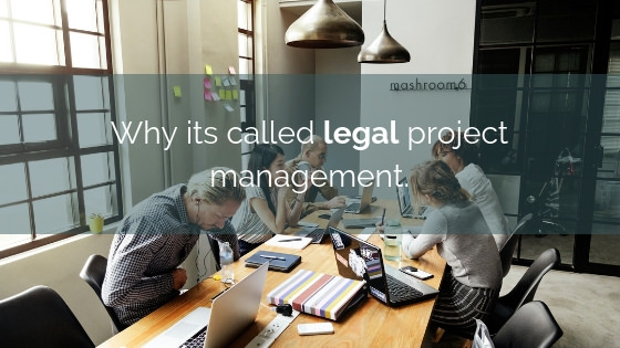 Why-legal-project-management