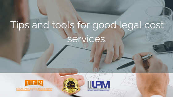 Tips And Tools For Good Legal Costs Services.